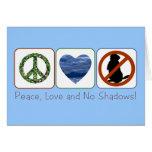 Paz, amor y ningunas sombras tarjeta