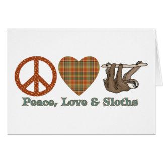 Paz, amor y perezas tarjeta de felicitación