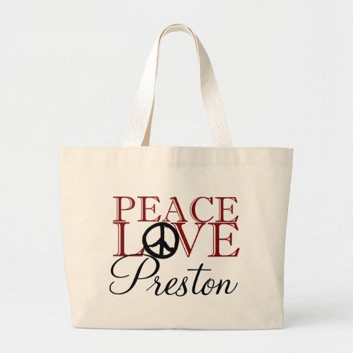 Paz, amor y Preston Bolsa Tela Grande