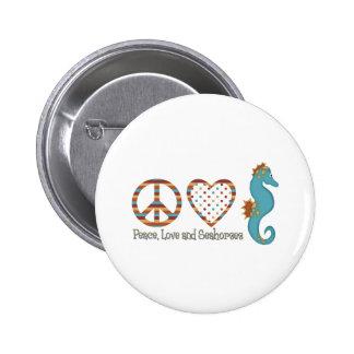 Paz, amor y Seahorses Pin Redondo 5 Cm