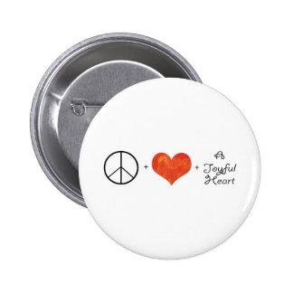 Paz, amor y un corazón alegre pin redondo de 2 pulgadas