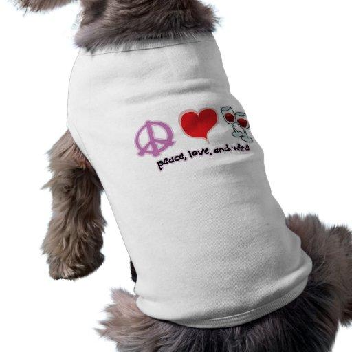 Paz, amor, y vino ropa de perro