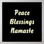 Paz, bendiciones, Namaste. Posters