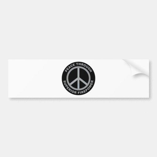 Paz con potencia de fuego superior etiqueta de parachoque