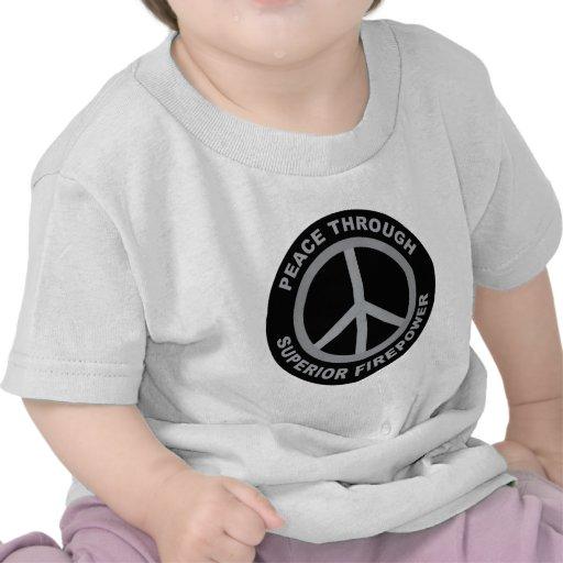 Paz con potencia de fuego superior camisetas