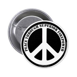 Paz con potencia de fuego superior pin redondo 5 cm