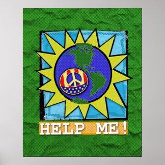 ¡Paz de mundo! ¡La tierra me ayuda! POSTER