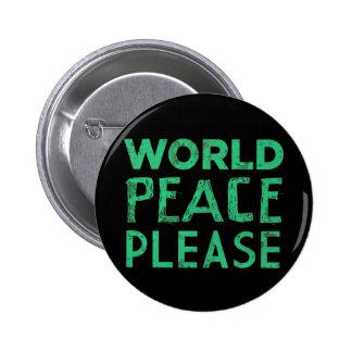 Paz de mundo por favor pin redondo de 2 pulgadas