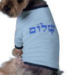 Paz de Shalom en hebreo Camisetas De Perrito