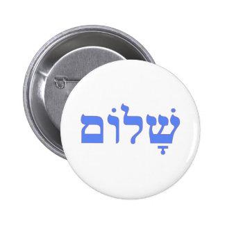 Paz de Shalom en hebreo Pin Redondo De 2 Pulgadas