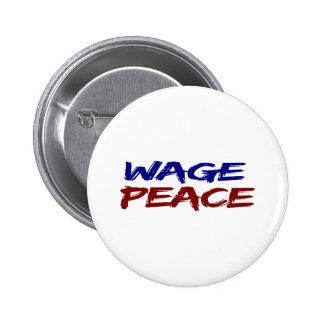 Paz del salario pin redondo de 2 pulgadas