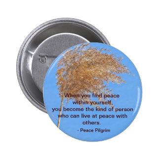 Paz dentro de sí mismo botón pin redondo de 2 pulgadas