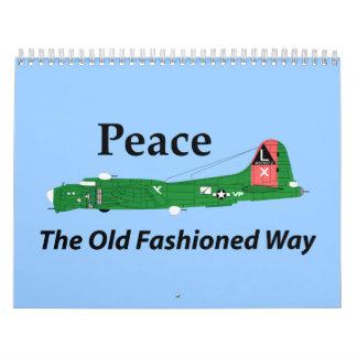Paz la manera pasada de moda calendario