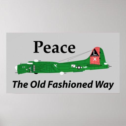 Paz la manera pasada de moda póster