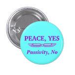 Paz, no botón de la pasividad pin