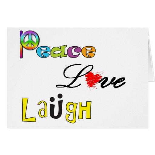 Paz, risa del amor tarjeta de felicitación