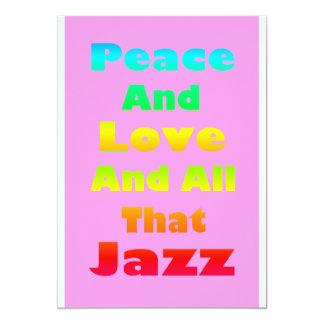 Paz y amor y toda esa invitación del jazz