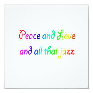 """Paz y amor y todo ese arco iris Invitatio del jazz Invitación 5.25"""" X 5.25"""""""