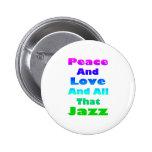 Paz y amor y todo ese jazz pin