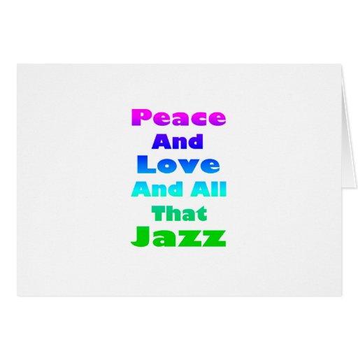 Paz y amor y todo ese jazz tarjeton