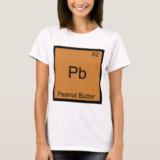Pb - Peanut Butter Funny Element Chemistry T-Shirt