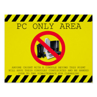 PC ONLY AREA POSTER SMALL