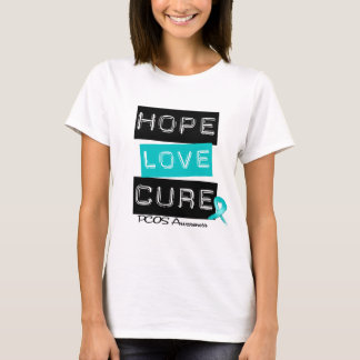 PCOS Awareness  Hope Love Cure T-Shirt