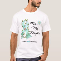 PCOS Awareness I Wear Teal Ribbon For My Daughter T-Shirt