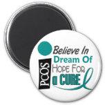 PCOS Believe Dream Hope Magnet