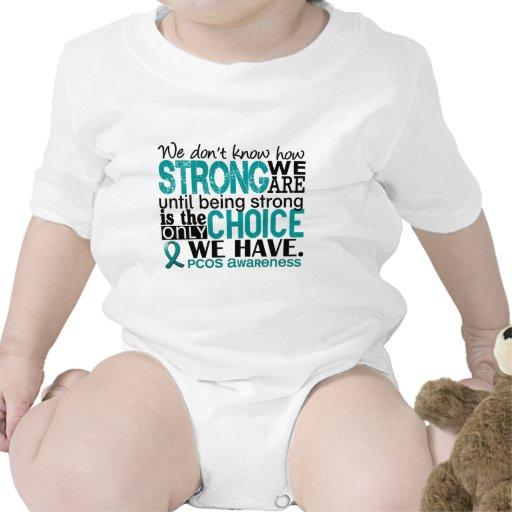 PCOS cómo es fuerte somos Camisetas