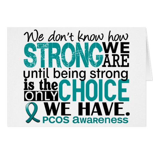 PCOS How Strong We Are Greeting Card