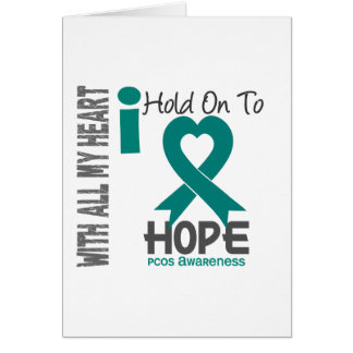 PCOS I Hold On To Hope Greeting Card