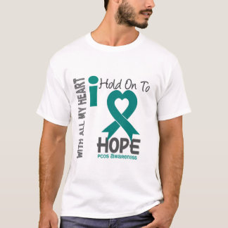 PCOS I Hold On To Hope T-Shirt