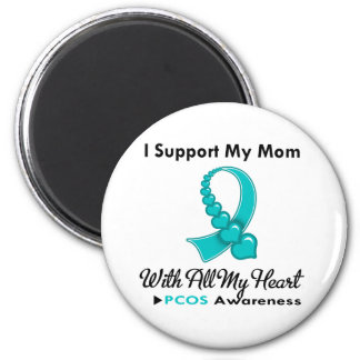 PCOS I Support My Mom Refrigerator Magnets
