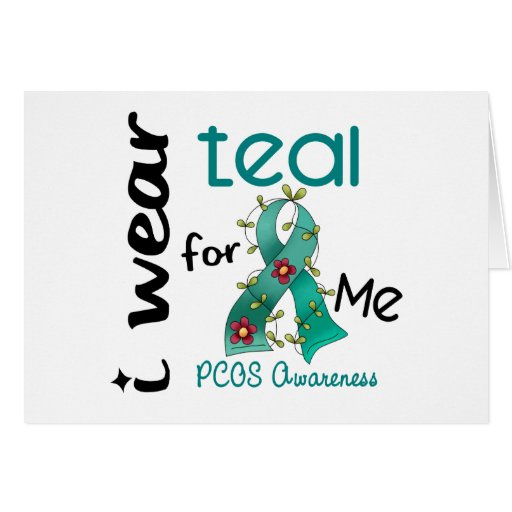 PCOS I Wear Teal For ME 43 Card
