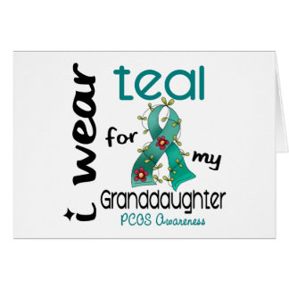 PCOS I Wear Teal For My Granddaughter 43 Greeting Card