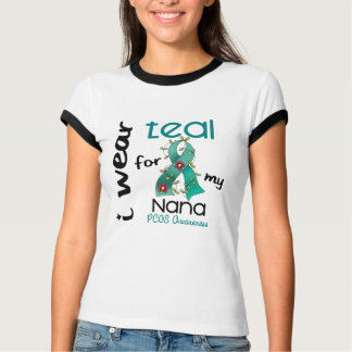 PCOS I Wear Teal For My Nana 43 T-Shirt