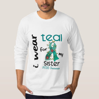 PCOS I Wear Teal For My Sister 43 T-Shirt
