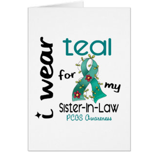 PCOS I Wear Teal For My Sister-In-Law 43 Greeting Card