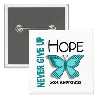 PCOS Never Give Up Hope Butterfly 4.1 2 Inch Square Button