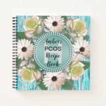 PCOS Rustic Floral Recipe Cookbook Notebook
