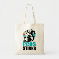 PCOS Stinks Tote Bag