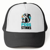 PCOS Stinks Trucker Hat
