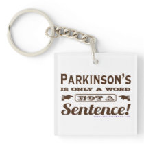 PD is Only a Word Brown Keychain