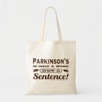 PD is Only a Word Brown Tote Bag