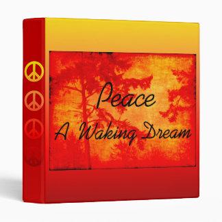 Peace A Waking Dream Binder