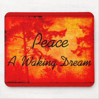 Peace A Waking Dream Mouse Pad