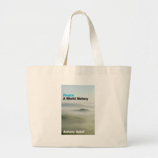 Peace: A World History Bags