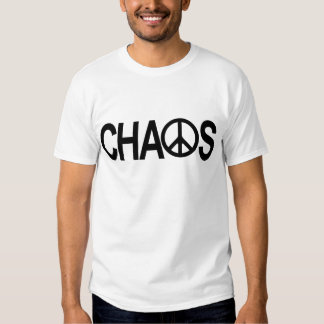 Peace and Chaos T Shirt