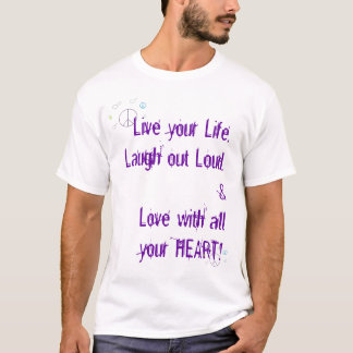 peace and hearts,  Live,Love,Laugh... T-Shirt